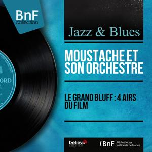 Le grand bluff : 4 airs du film (Mono Version)