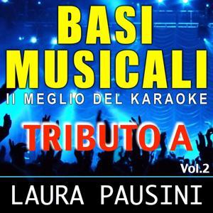 Basi musicali: tributo a Laura Pausini, Vol. 2