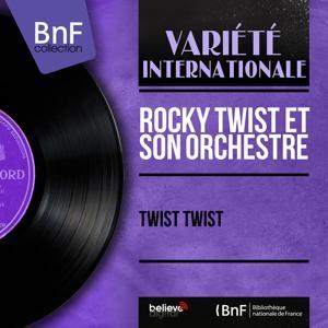 Twist twist (Mono Version)