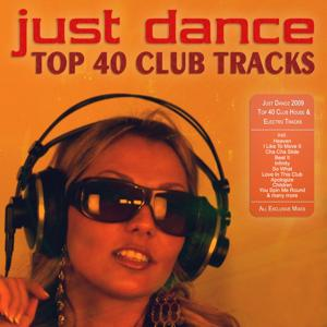 Just Dance 2009 - Top 40 Club House & Electro Tracks