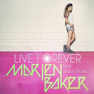 Live forever (feat. Shaun Frank) [Radio Mix]