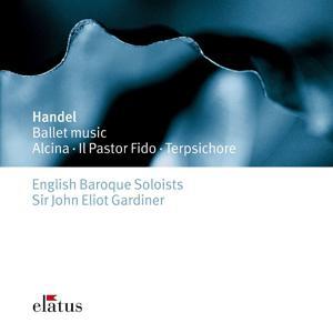 Handel : Ballet Music  -  Elatus