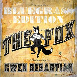 The Fox (feat. Rebecca Lynn Howard and Jenee Fleenor) [Bluegrass Tribute To Ylvis]