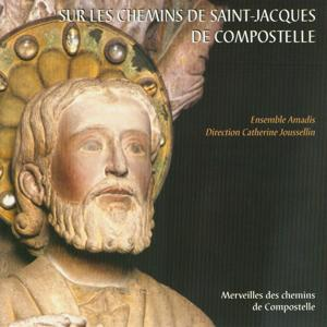 On the Footsteps of Saint-Jacques de Compostelle