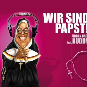 Wir sind Papst (Benedikto Selecta Mix)