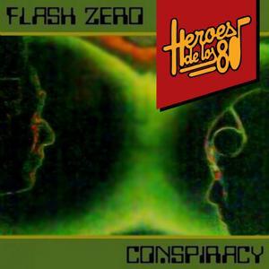 Heroes de los 80. Conspiracy