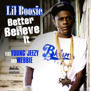 Better Believe It (feat. Young Jeezy & Webbie)