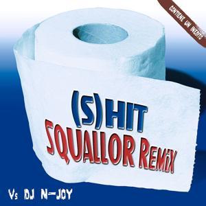 (S) Hit Squallor Remix