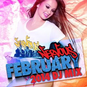 Nervous February 2014 - DJ Mix