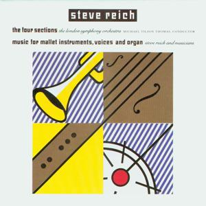 The Four Sections / Music for Mallet Instruments, Voices and Organ