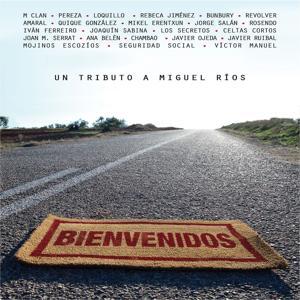 Bienvenidos-Un tributo a Miguel Rios