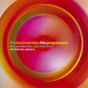 The Art Of The Trio Vol. 5: Progression