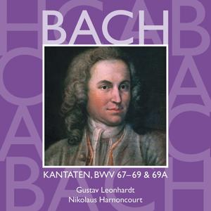Bach, JS : Sacred Cantatas BWV Nos 67 - 69a