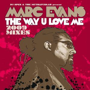 The Way U Love Me [2009 Mixes]