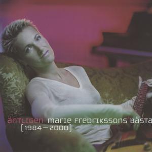 Äntligen - Marie Fredrikssons Bästa 1984-2000