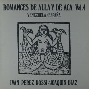 Romances de alla y de aca, Vol. 4. Venezuela - España