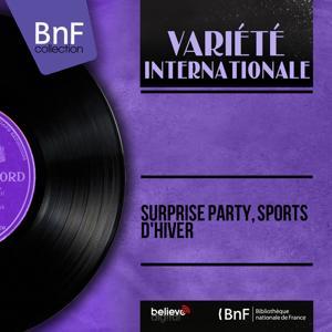 Surprise party, sports d'hiver (Mono Version)