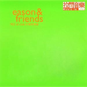 Eason & Friends 903 ID Club Music Live