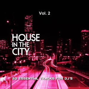 House In The City, Vol. 2