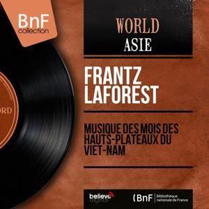 Musique des Moïs des hauts-plateaux du Viêt-nam (Mono Version)