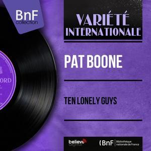Ten Lonely Guys (Mono Version)