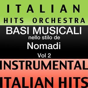 Basi musicale nello stilo dei nomadi (instrumental karaoke tracks) Vol. 2