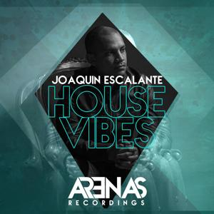 House Vibes