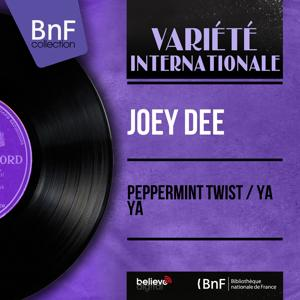 Peppermint Twist / Ya Ya (Mono Version)