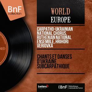 Chants et danses d'Ukraine subcarpathique (Mono Version)