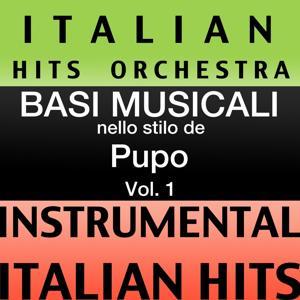 Basi Musicale Nello Stilo dei Pupo (Instrumental Karaoke Tracks), Vol. 1