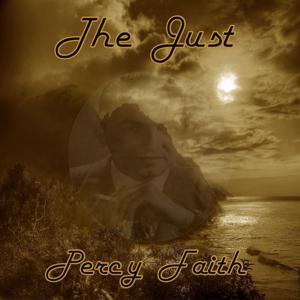 The Just Percy Faith