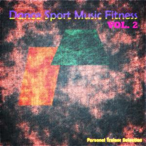 Dance Sport Music Fitness, Vol. 2