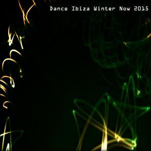 Dance Ibiza Winter Now 2015