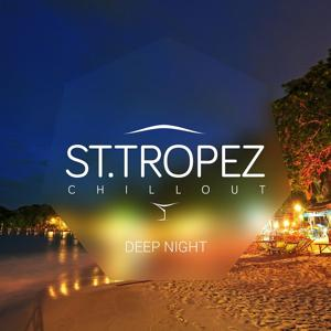 St. Tropez Chillout – Deep Night