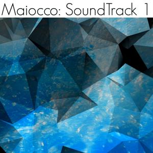 Maiocco: Soundtrack, Vol. 1