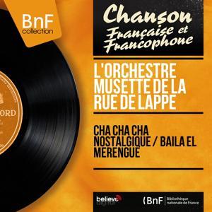 Cha cha cha nostalgique / Baila el merengue (Mono Version)