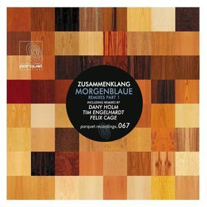 Morgenblaue (Remixes Pt. 1)