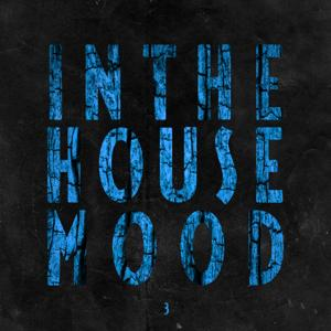 In the House Mood, Vol. 3