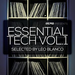 Essential Tech, Vol. 1 - Seleceted by Leo Blanco