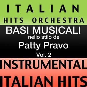 Basi Musicale Nello Stilo dei Patty Pravo (Instrumental Karaoke Tracks), Vol. 2