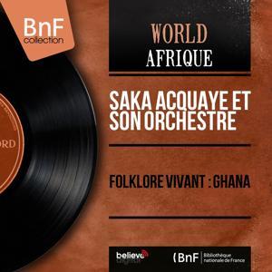 Folklore vivant : Ghana (Mono version)