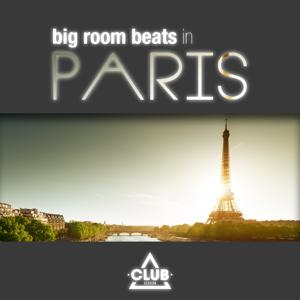 Big Room Beats in Paris