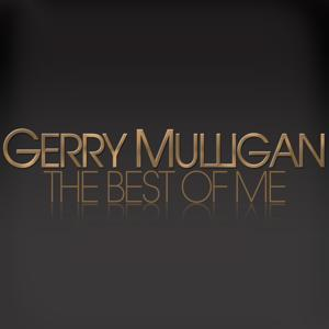 The Best Of Me - Gerry Mulligan