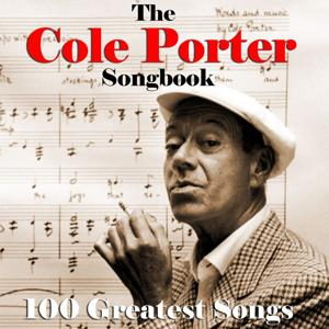 Cole Porter Songbook - 100 Greatest Songs