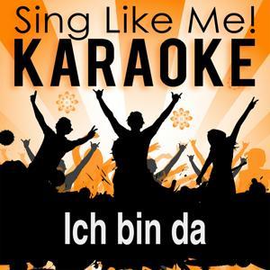 Ich bin da (Ganz egal wo du auch bist) (Karaoke Version)
