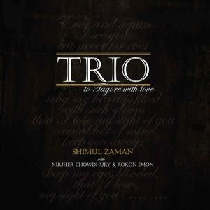 TRIO- To Tagore With Love