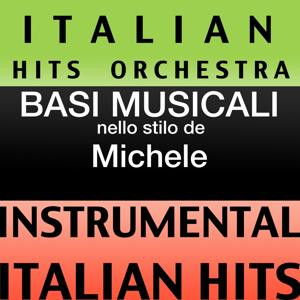 Basi musicale nello stilo dei michele (instrumental karaoke tracks)
