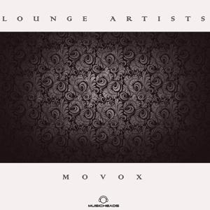 Lounge Artists Pres. MoVoX