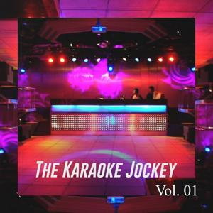The Karaoke Jockey, Vol. 1