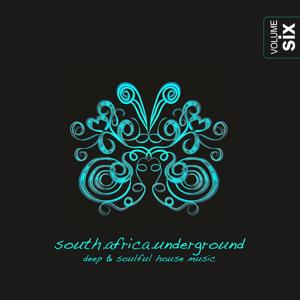 South Africa Underground, Vol. 6 - Deep & Soulful House Music